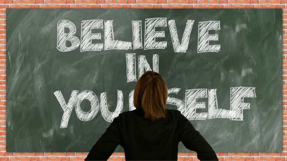 believe in yourself - be successful in 2018