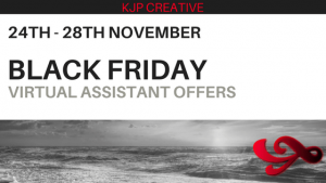 black Friday deals with KJP Creative - Virtual Assistant services
