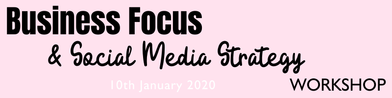 Business focus and social media strategy workshop in Bournemouth 2020