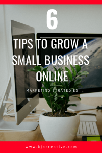 KJP_tips-to-small-business-online-growth_PINT_min
