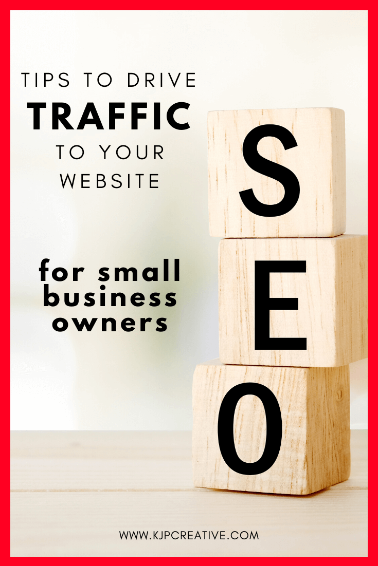 SEO tips to increase traffic to your website and to grow our brand - small business owners