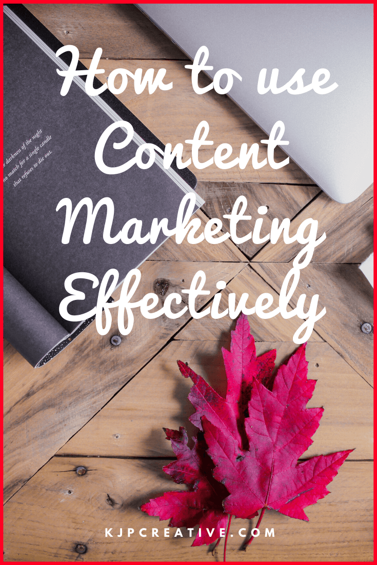 How can a business use content marketing effectively?