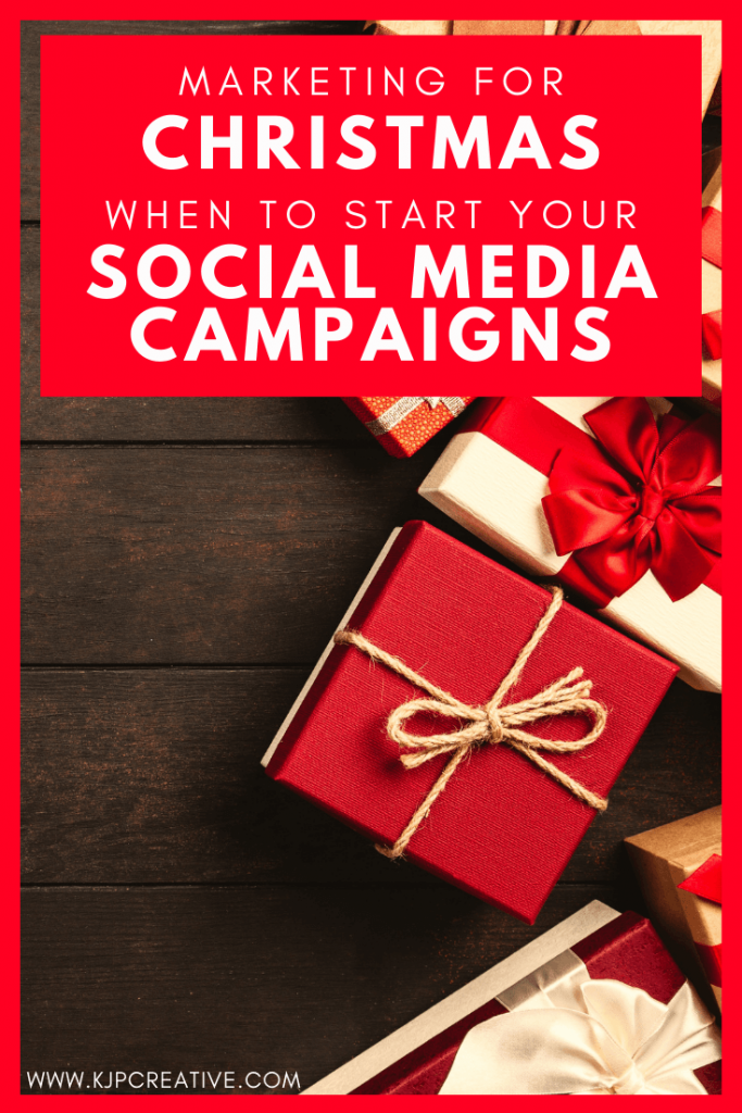 get started early with your Christmas social media campaigns - KJP Creative