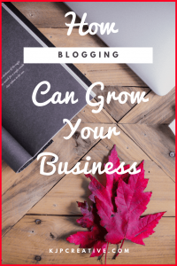 how can blogging grow your business? KJP Creative