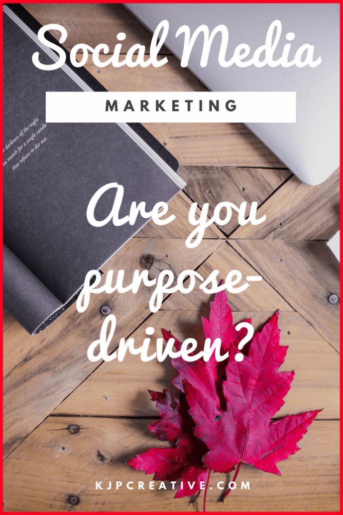 Purpose-driven marketing - get the results you need to grow your business